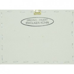 Volker Kuehn Original Stempel auf der Rückseite jedes Objektes
